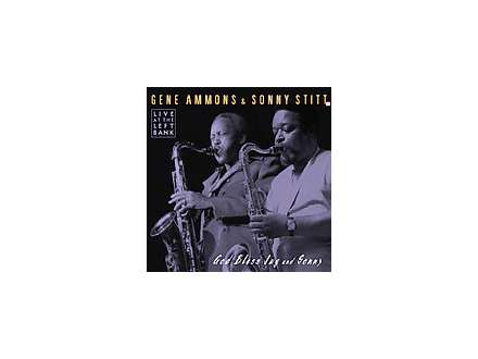 Gene Ammons, Sonny Stitt - God Bless Jug And Sonny