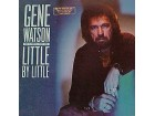 Gene Watson - Little By Little