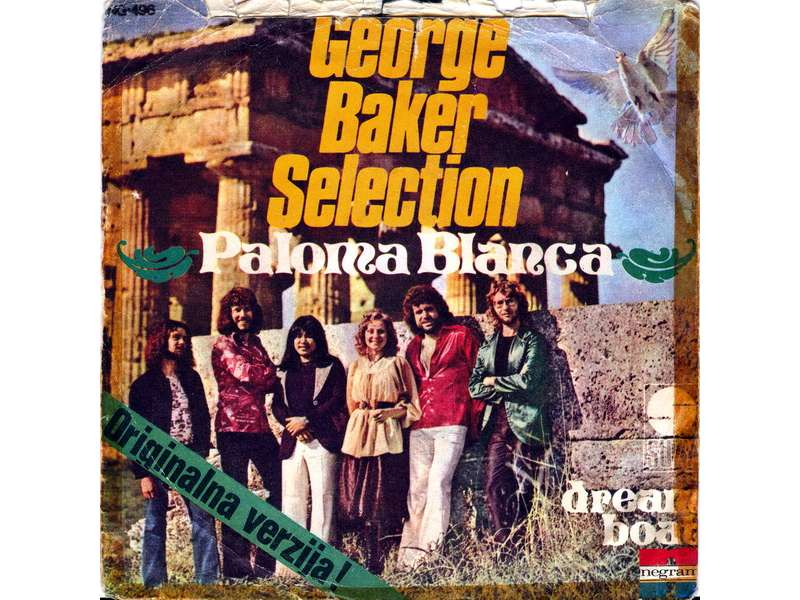 George Baker Selection - Paloma Blanca / Dream Boat