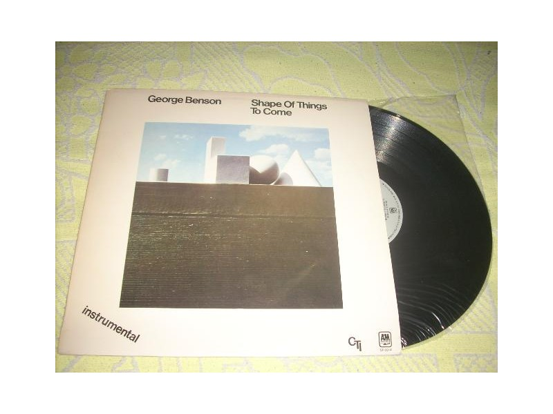 George Benson-Shape Of Things To Come LP