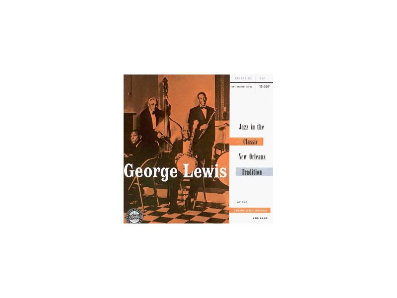 George Lewis (2) - Jazz In The Classic New Orleans Tradition