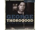 George Thorogood & The Destroyers - The Best Of  George Thorogood & The Destroyers (Ten Best Series)