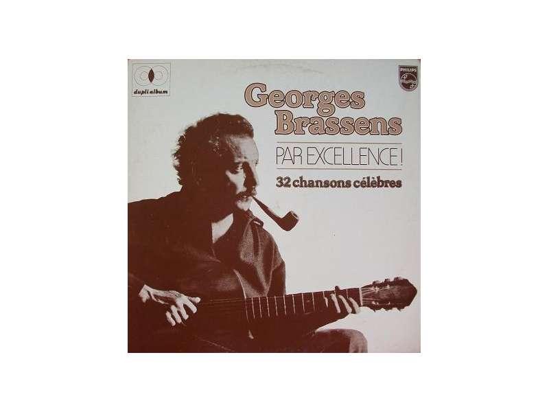 Georges Brassens - Georges Brassens Par Excellence! 32 Chansons Célèbres