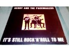 Gerry And The Pacemakers - It`s Still Rock`n`Roll To Me