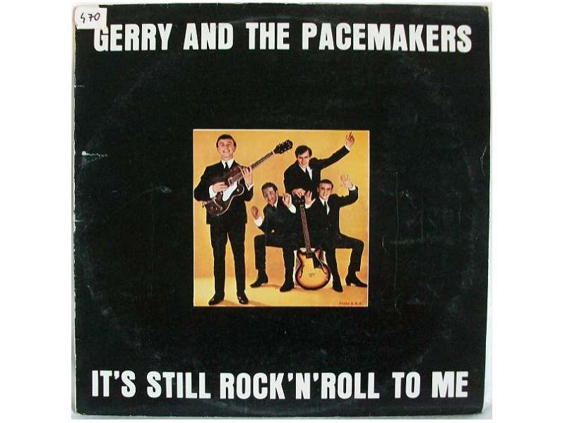 Gerry & The Pacemakers - It`s Still Rock`n`roll To Me