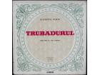 Giuseppe Verdi – Trubadurul , 3 x LP