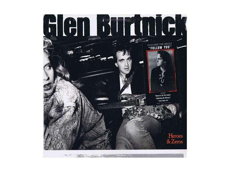Glen Burtnick - Heroes & Zeros