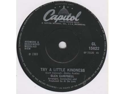 Glen Campbell - Try A Little Kindness / Lonely My Lonely Friend