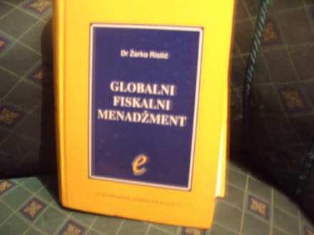 Globalni fiskalni menadžment, Žarko Ristić