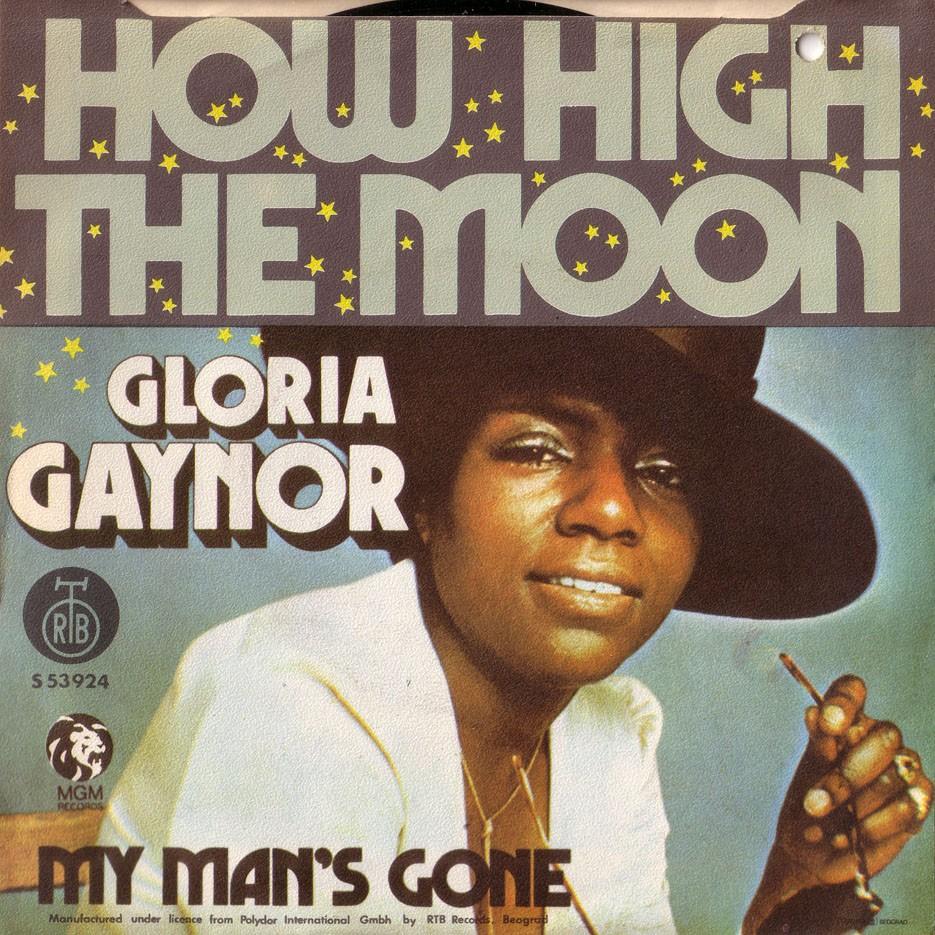 gloria gaynor how high the moon 31583585. Black Bedroom Furniture Sets. Home Design Ideas