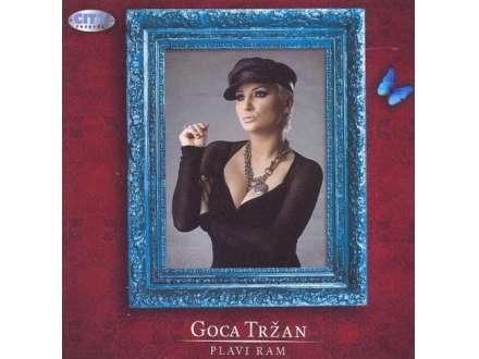 Goca Tržan - Plavi Ram