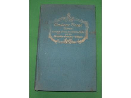 Goldene Berge  - Dr. Arthur Stiehler, 1918.