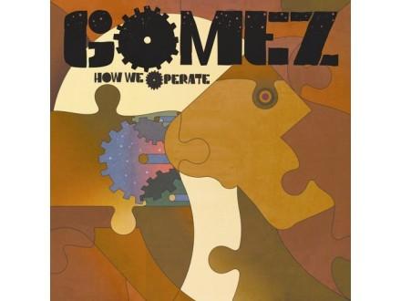 Gomez - How We Operate