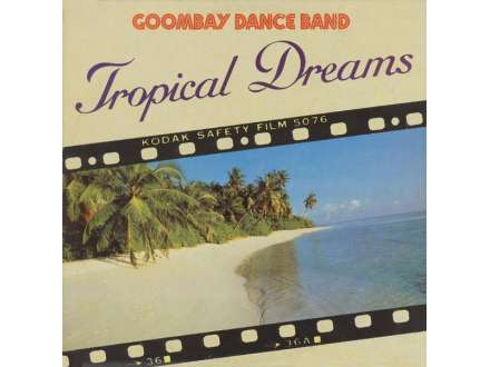 Goombay Dance Band - Tropical Dreams