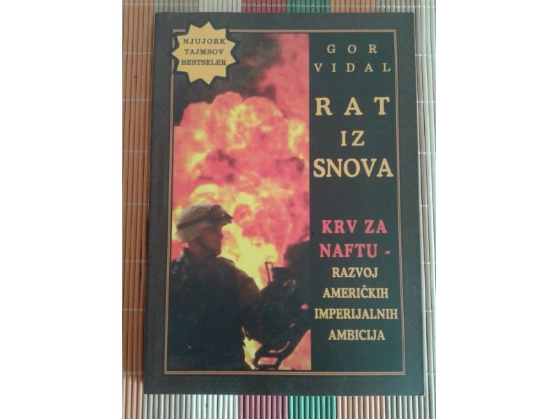 Gor Vidal-Rat Iz Snova-Krv za Naftu-Razvoj Americkih...