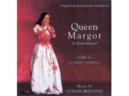 Goran Bregović - Queen Margot (La Reine Margot)