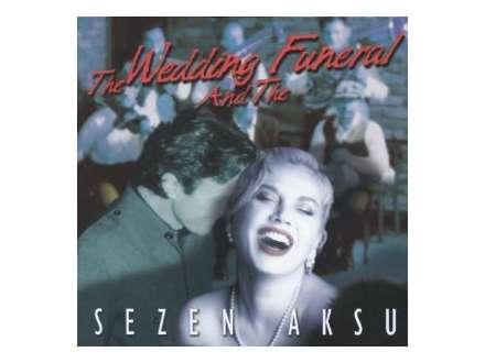 Goran Bregović - The Wedding Furneral And The Sezen Aksu