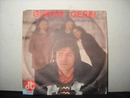 Goran Gerin - Živjeti Od Ljubavi / Atlantida