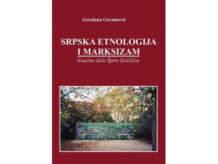 Gordana Gorunović - Srpska etnologija i marksizam