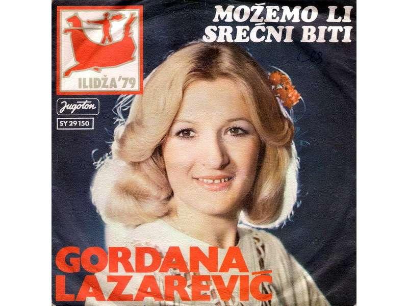 Gordana Lazarević - Možemo Li Srećni Biti