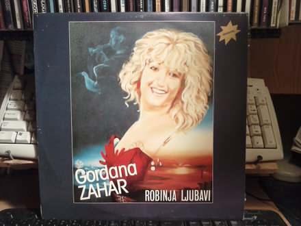Gordana Zahar - Robinja ljubavi