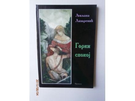 Gorki spokoj, Ljiljana Lazarević