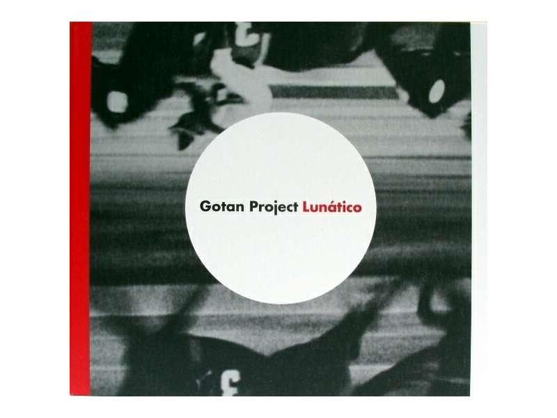 Gotan Project - Lunático