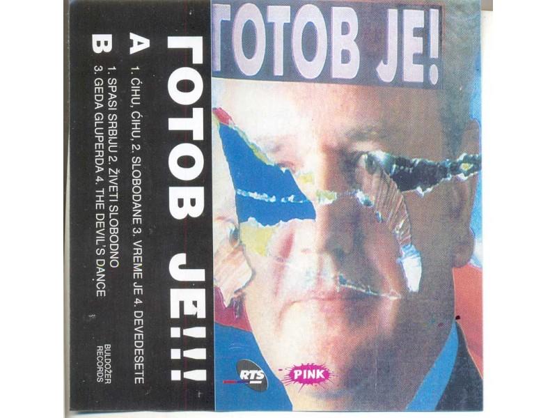 Gotov Je ! - kompilacija protesnih pesama razni izvođač