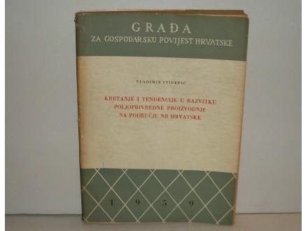 Gradja za gospodarsku povijest Hrvatske