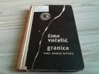 Granice - eseji, studije, kritike - Šime Vučetić