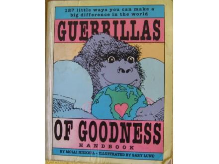 Guerrillas of goodness Molli Nickel