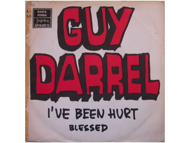 Guy Darrell - I`ve Been Hurt / Blessed