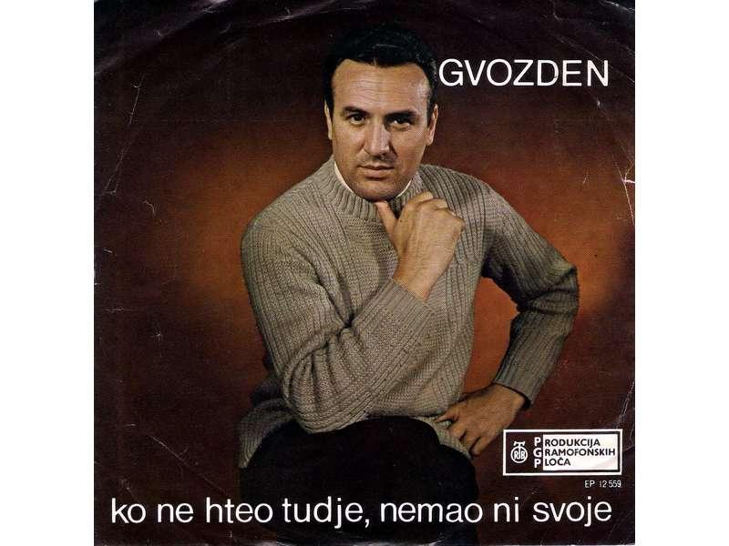 Gvozden Radičević - Ko Ne Hteo Tuđe, Nemao Ni Svoje