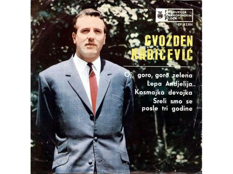 Gvozden Radičević - Oj, Goro, Goro Zelena