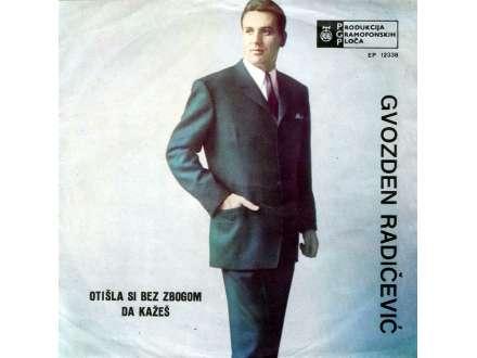 Gvozden Radičević - Otišla Si Bez Zbogom Da Kažeš