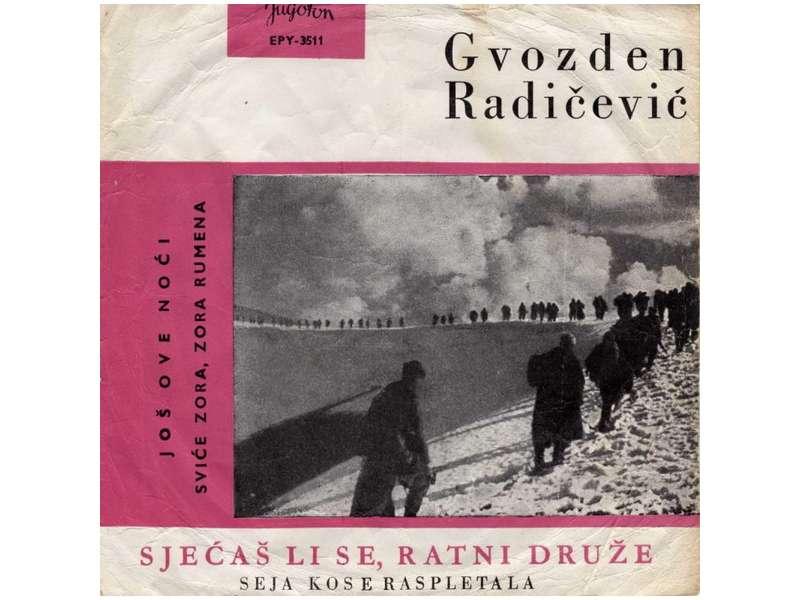 Gvozden Radičević - Sjećaš Li Se, Ratni Druže