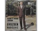 Gvozden Radicevic / Vasilija Radojcic - Nisam ti rekao