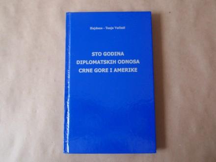 H. T.  Vučinić - Sto godina diplomatskih odnosa