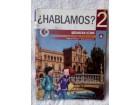 HABLAMOS 2, španski jezik za 6. razred, udžbenik