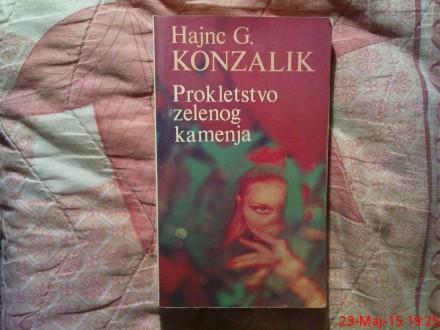HAJNE G. KONZALIK  -  PROKLETSTVO ZELENOG KAMENA