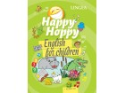 HAPPY HOPPY ENGLISH FOR CHILDREN + CD - Grupa autora