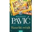 HAZARSKI REČNIK - Milorad Pavić