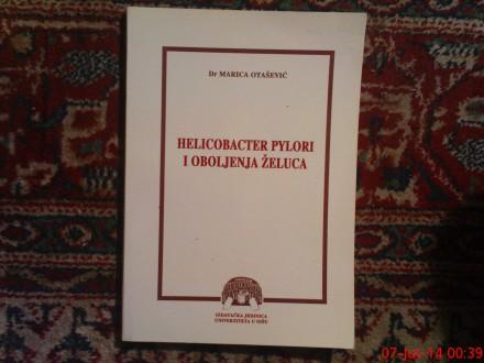 HELICOBACTER PYLORI I OBOLJENJA ZELUCA - M. OTASEVIC