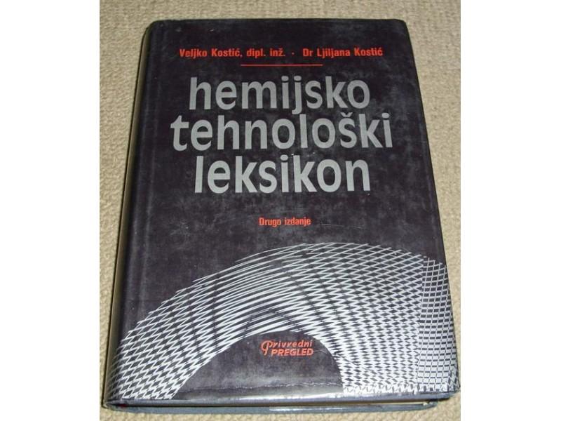 HEMIJSKO-TEHNOLOŠKI LEKSIKON - Ljiljana i Veljko Kostić