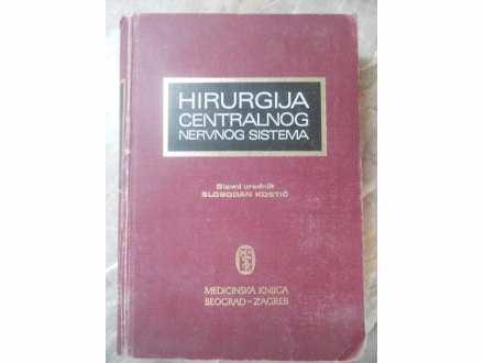 HIRURGIJA CENTRALNOG NERVNOG SISTEMA