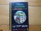 HISTOIRE UNIVERSELLE LAROUSSE LE XVI SIECLE 1492-1610