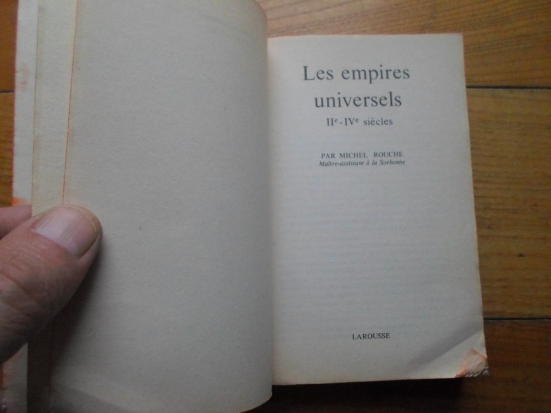 HISTOIRE UNIVERSELLE LAROUSSE-LES EMIPRES UNIVERSELS II