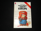 HITCH-HIKER`S GUIDE TO EUROPE