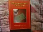 HOLOGRAFSKI TRANZITI - ROBERT P.  BLASCHKE