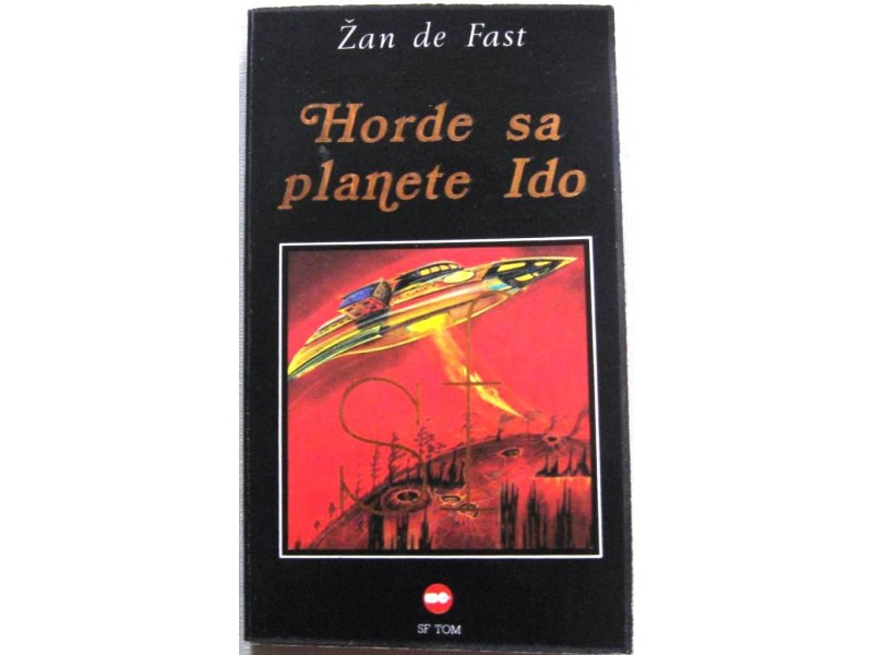HORDE SA PLANETE IDO - Žan de Fast